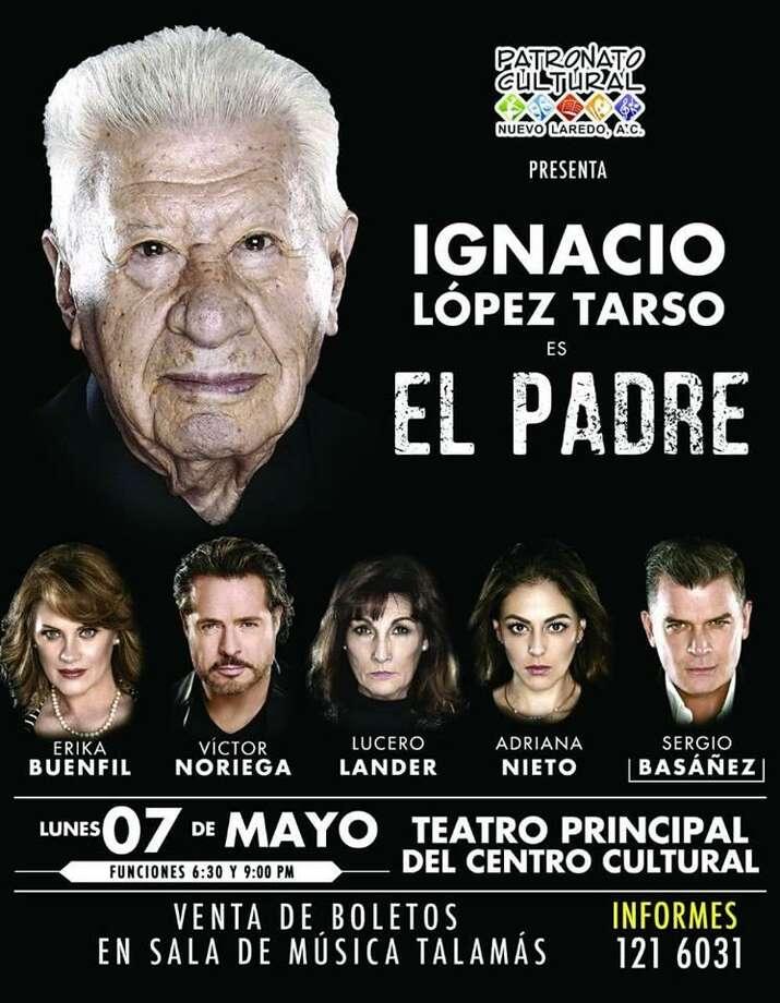 """El primer actor Ignacio López Tarso es el protagonista de la puesta en escena """"El Padre"""", que se presentará hoy en dos funciones en el Teatro Principal del Centro Cultural Nuevo Laredo, México. Photo: /"""