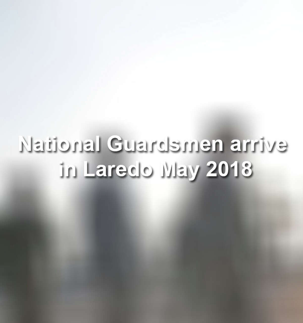 National Guardsmen arrive at the Laredo Energy Arena for orientation meeting with Laredo Sector Border Patrol.