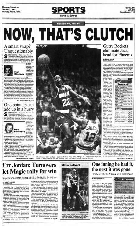 The front page of the Houston Chronicle's May 8, 1995, sports section after the Rockets defeated the Jazz in the decisive Game 5 of their first-round playoff series. Photo: Houston Chronicle