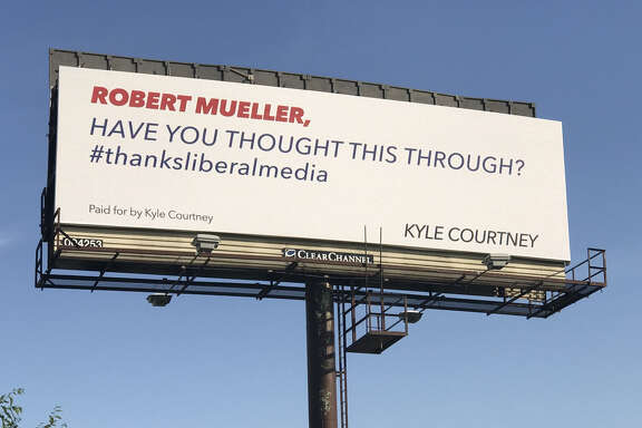 Boerne businessman Kyle Courtney put up his third billboard in a year, this time targeting Robert Mueller.