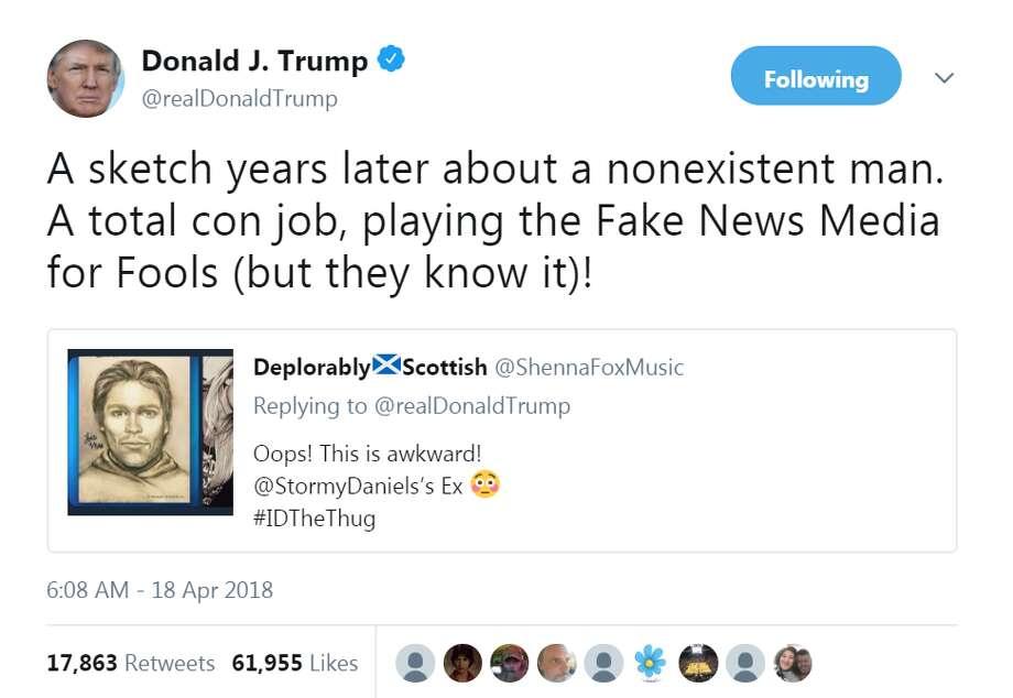April 18, 2018 Trump responds to Daniels releasing an artist's sketch of a  man she