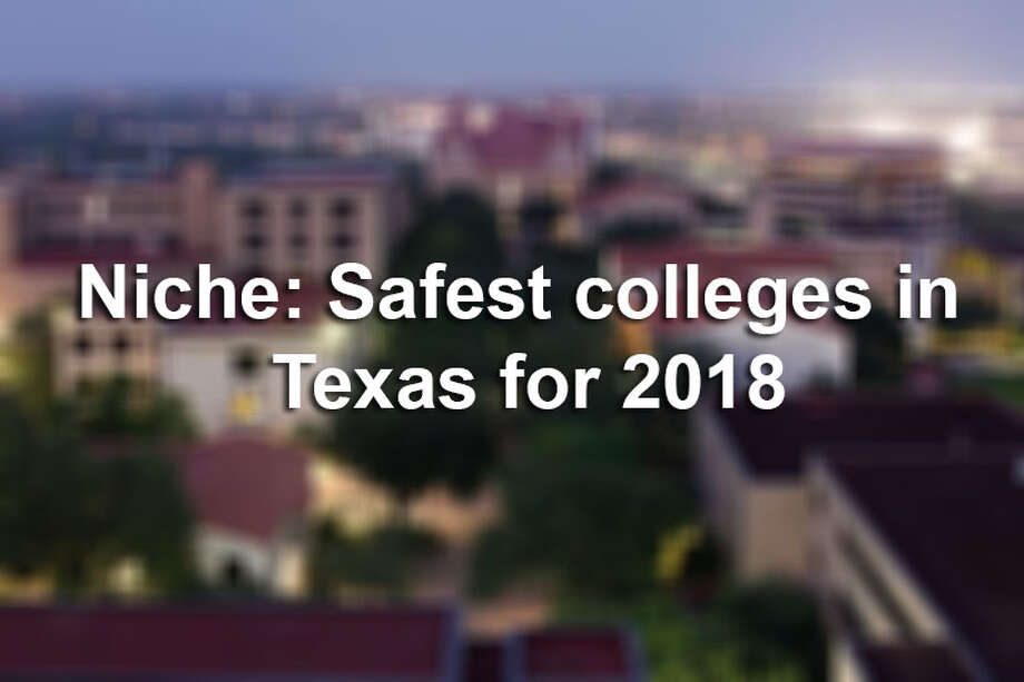 Ranking website Niche.com released data on the Safest Schools in America for 2018 list, and 75 Texas campuses made the cut.