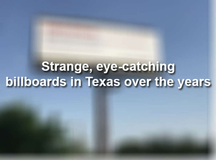 Keep scrolling to see some of the most surprising billboards that have popped up in Texas over the years. Photo: Laredo Morning Times