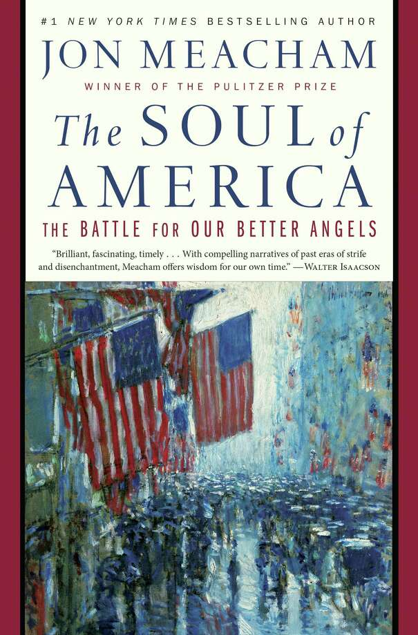The Soul of America: The Battle for Our Better Angels Photo: Random House, Handout / Handout
