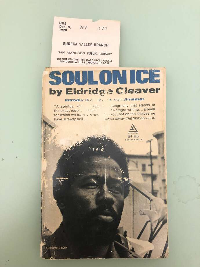 "This copy of Eldridge Cleaver's ""Soul on Ice"" was returned to the San Francisco Public Library 47 years late. Photo: SFPL"
