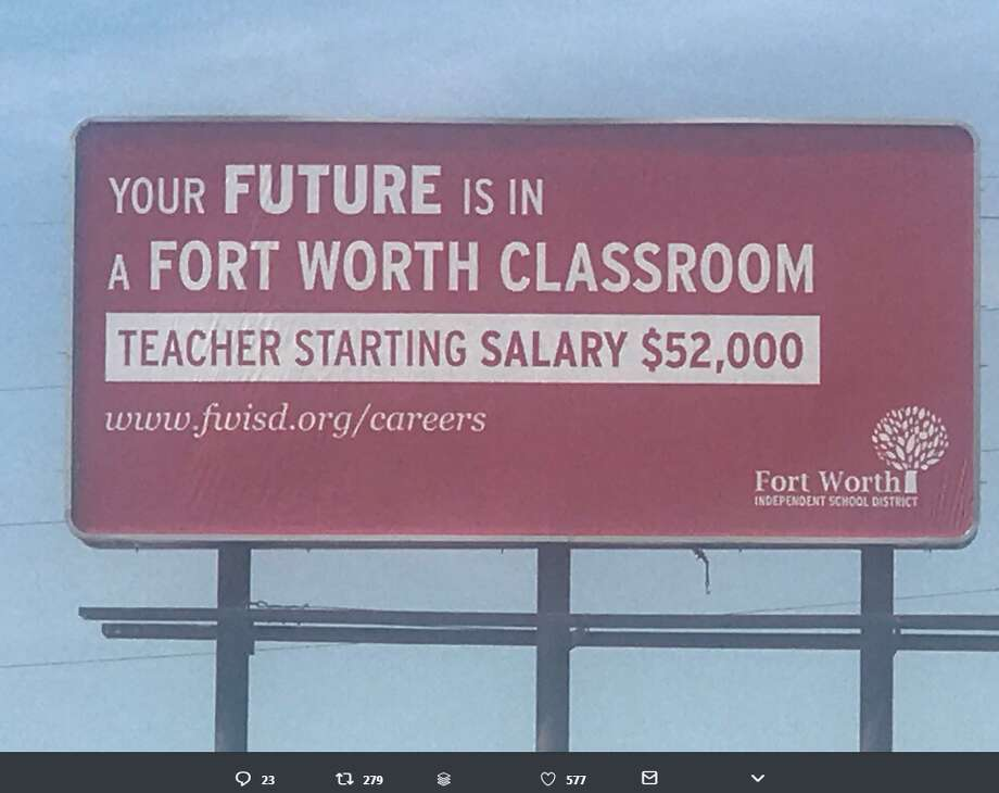 Fort Worth ISD put up billboards in Oklahoma in an effort to recruit new teachers since Oklahoma teachers are dealing with an ongoing battle over low school funding and wages. >> See how much some Houston-area school pays their teachers.  Photo: Sawyer Buccy/Twitter  Photo: Twitter