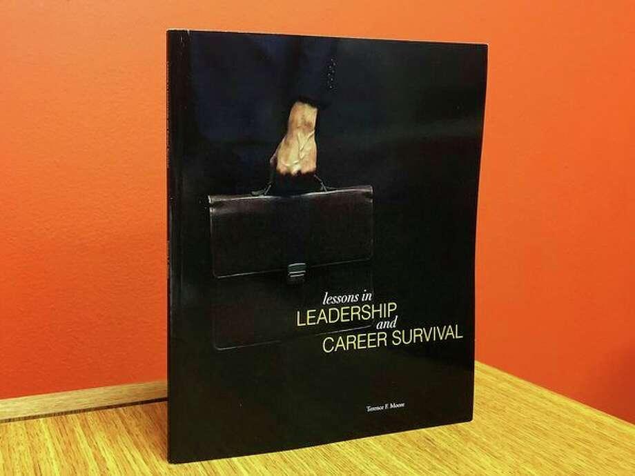 Terry Moore's new book-- Lessons in Leadership and Career Survival. (Katy Kildee/kkildee@mdn.net)