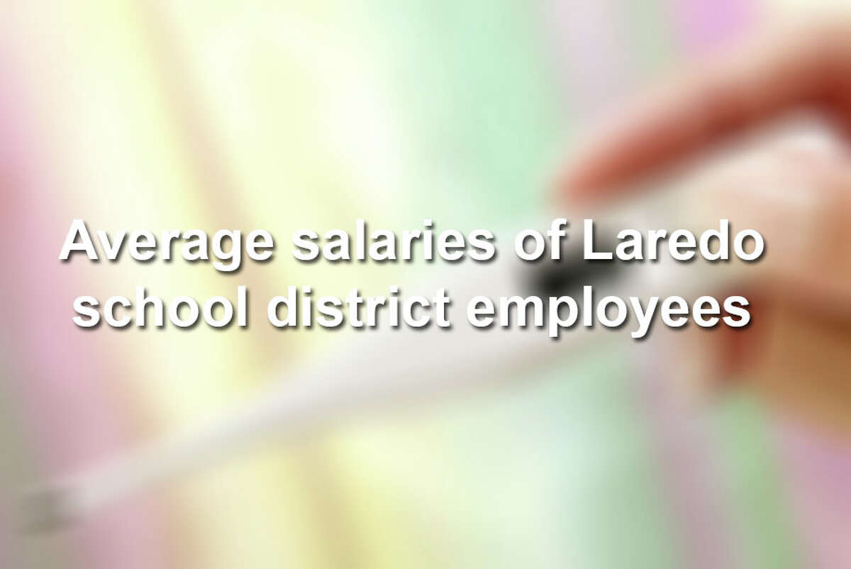 Keep scrolling to see what Laredo school districts pay their employees.