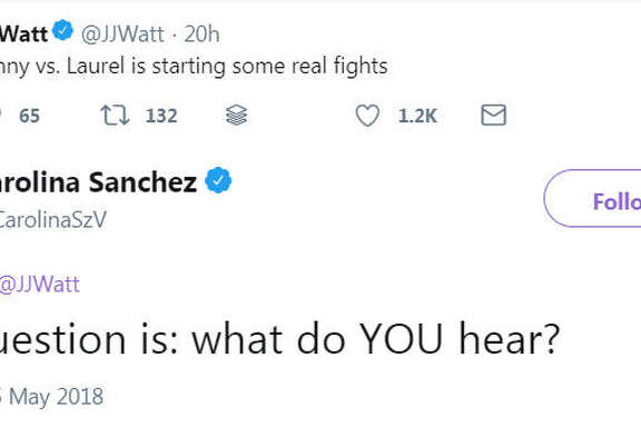 "Texans player J.J. Watt weighs in on the Yanny or Laurel debate. The internet has debated whether a robot voice is saying ""Yanny"" or ""Laurel"" after Cloe Feldman tweeted the recording on May 14, 2018.   Image source:  Twitter"