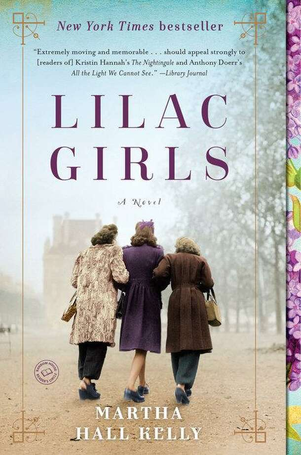 """Lilac Girls"" by Martha Hall Kelly. Photo: Contributed Photo"