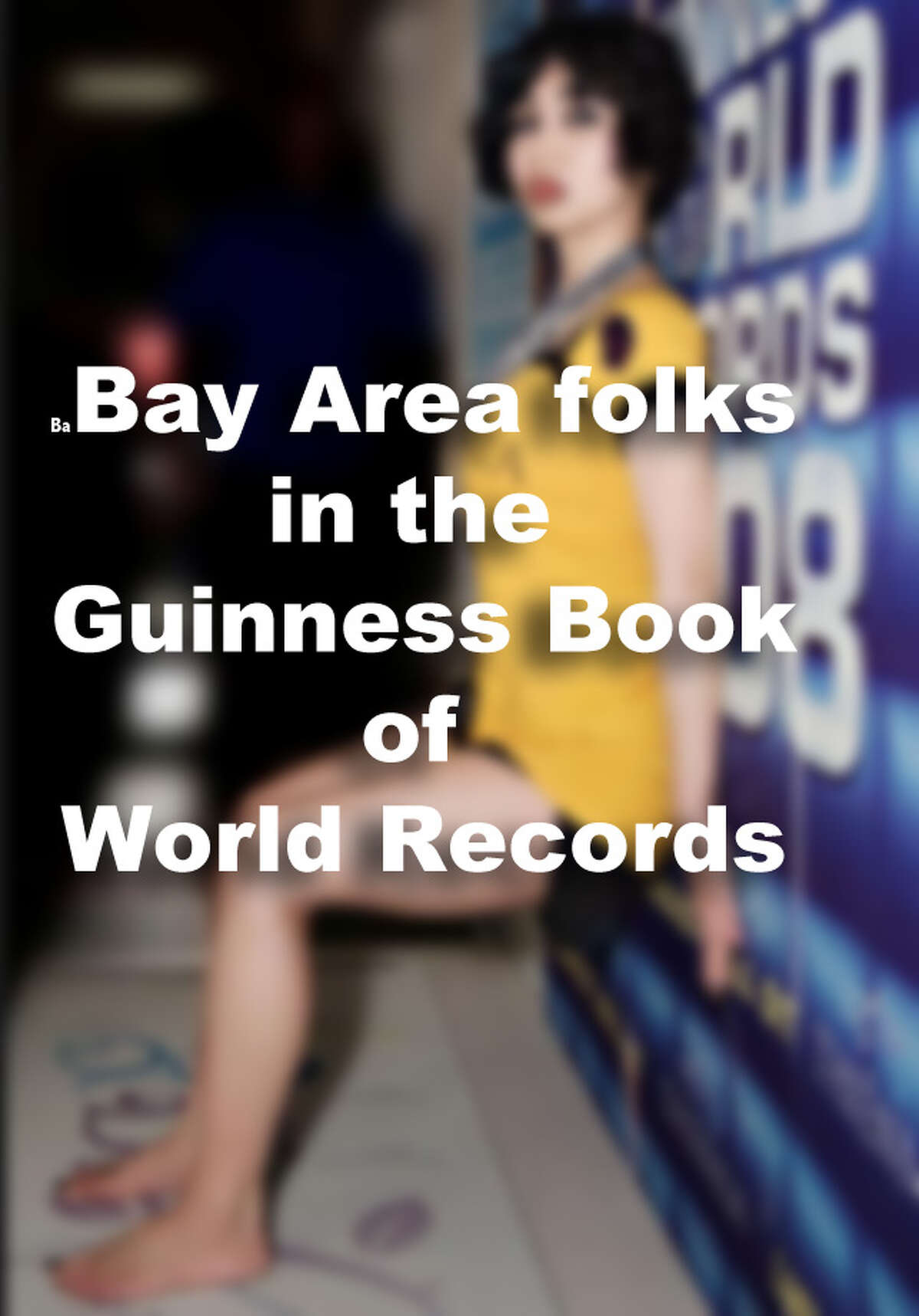 Bay Area folks in the Guinness Book of World Records