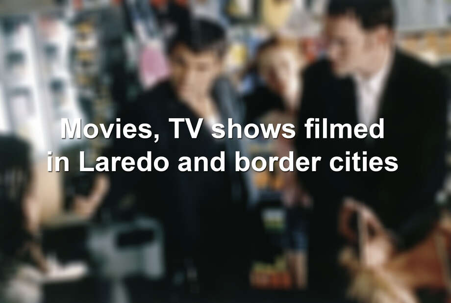 Keep scrolling to see the movies and TV shows that were filmed in Laredo and border cities.  Photo: Sunset Boulevard/Corbis Via Getty Images, Getty Images
