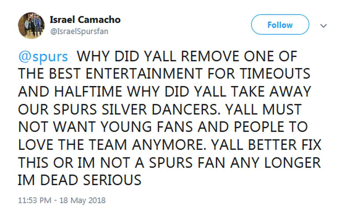@IsraelSpursfan: @spurs WHY DID YALL REMOVE ONE OF THE BEST ENTERTAINMENT FOR TIMEOUTS AND HALFTIME WHY DID YALL TAKE AWAY OUR SPURS SILVER DANCERS. YALL MUST NOT WANT YOUNG FANS AND PEOPLE TO LOVE THE TEAM ANYMORE. YALL BETTER FIX THIS OR IM NOT A SPURS FAN ANY LONGER IM DEAD SERIOUS