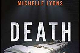 """Death Row: The Final Minutes,"" a book by Michelle Lyons."