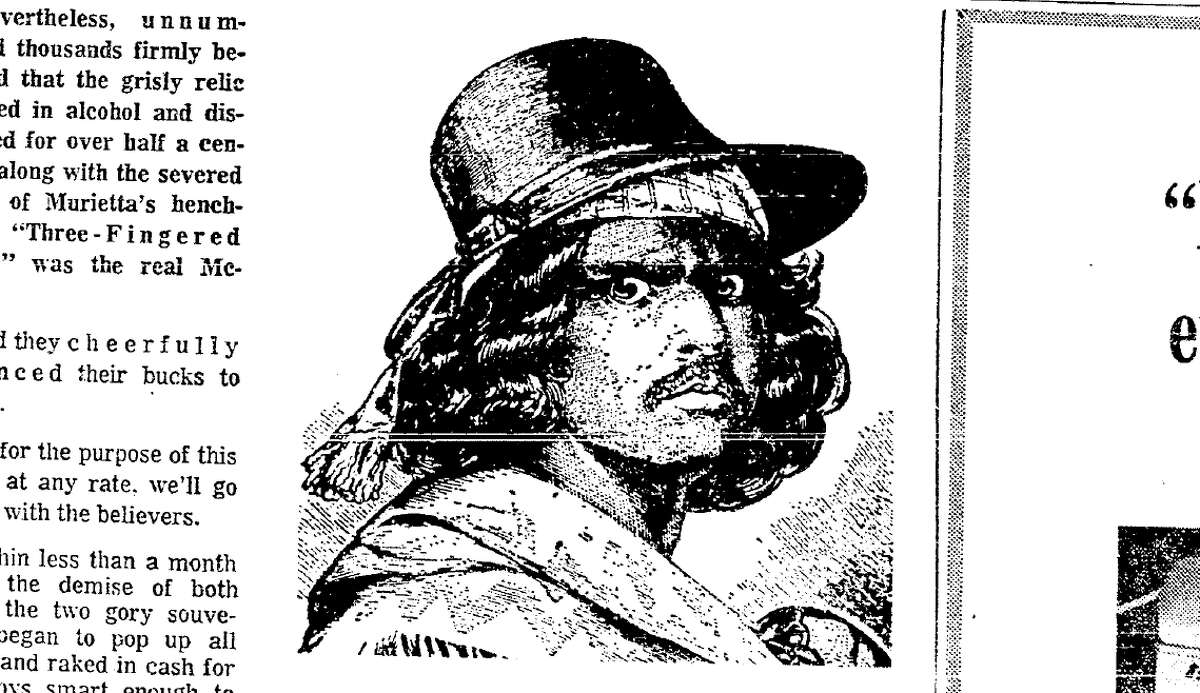 An image of accused murderer Joaquin Murrieta, whose head was reportedly on display at the Museum of Anatomy briefly before the 1906 earthquake. The illustration accompanied Millie Robbins' 3-part column about the museum in 1966.