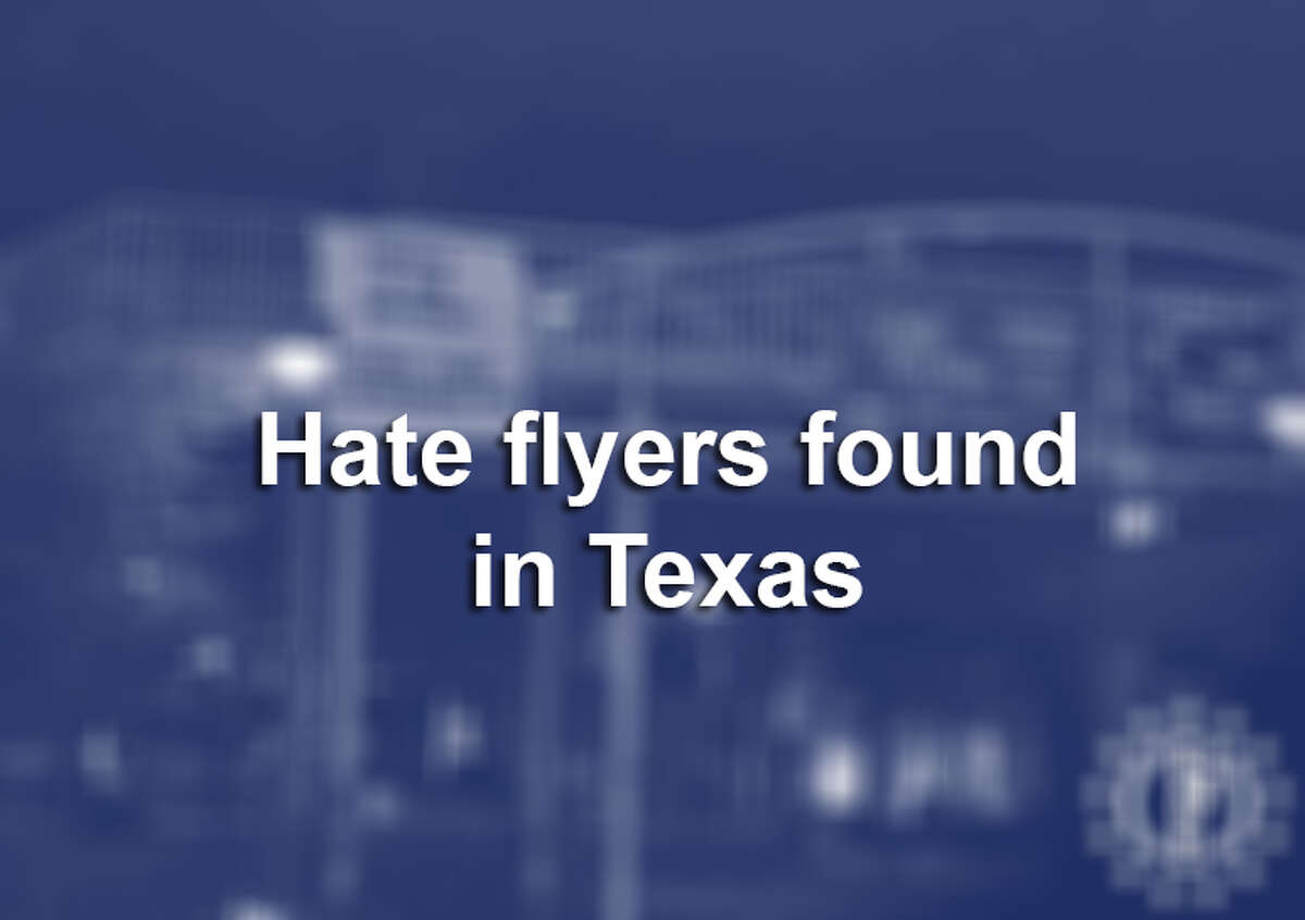 Click ahead for more racist fliers and posters that have been found in Texas.