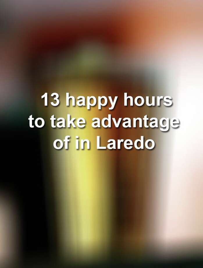 Keep scrolling to see some of the best happy hours offered in Laredo.  Photo: BRANT WARD