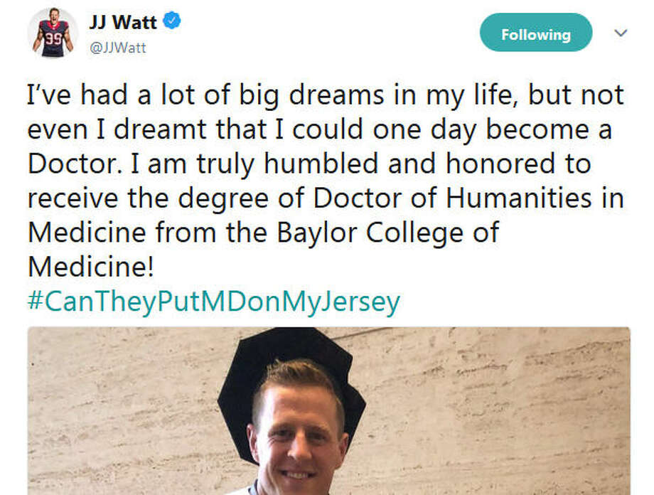 Houston Texans football star and Bayou City humanitarian J.J. Watt now has an honorary doctorate from the Baylor College of Medicine. In a photo he shared on his social platforms Tuesday, Watt and his girlfriend Kealia Ohai were all smiles as Watt was seen wearing a commencement cap and gown and holding hist latest honor. SOURCE:J.J. Watt on Twitter See some of Watt's best games of his football career... Photo: J.J. Watt On Twitter