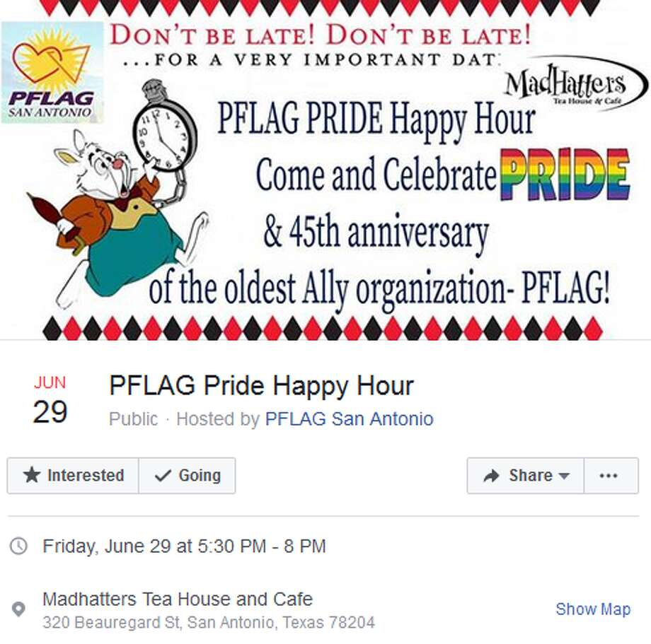 PFLAG Pride Happy Hour   Madhatters Tea House and Cafe June 29, 5:30 to 8 p.m.    PFLAG, the oldest ally organization, is hosting a Pride happy hour at Madhatters with appetizer specials and door prizes.   Photo: Facebook Screengrabs