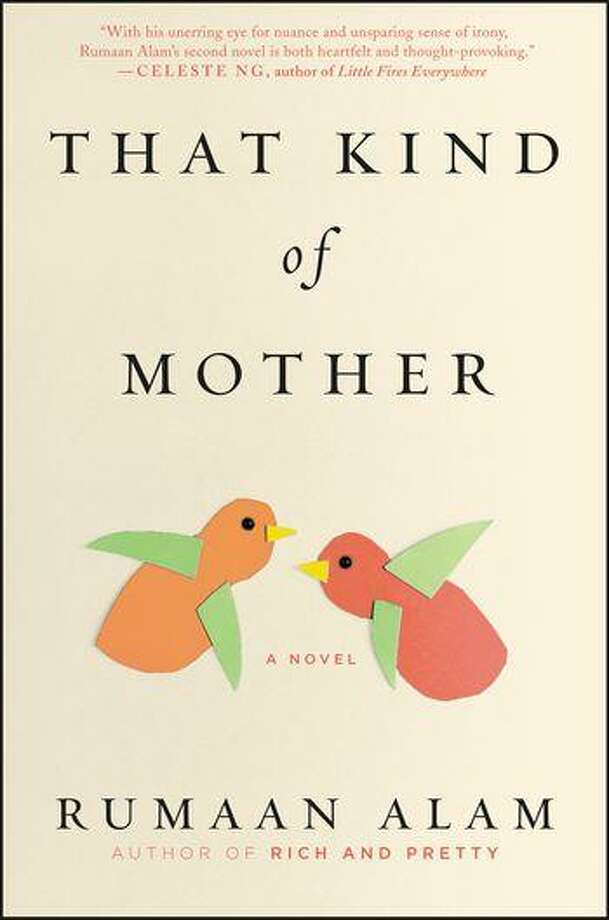 """""""That Kind of Mother,"""" by Rumaan Alam, HarperCollins, $26.99 Photo: HarperCollins"""