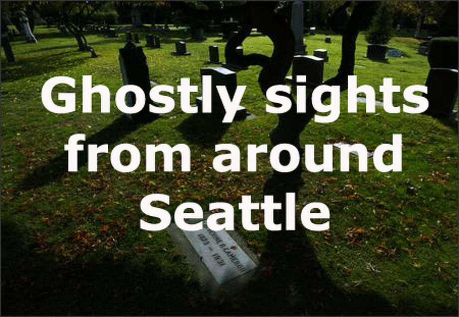 Seattle's got more than its share of ghost stories and sights. We talked to Ross Allison, owner of Spooked in Seattle, about some of the more famous and prominent -- and some you may not know. Photo: Andy Rogers
