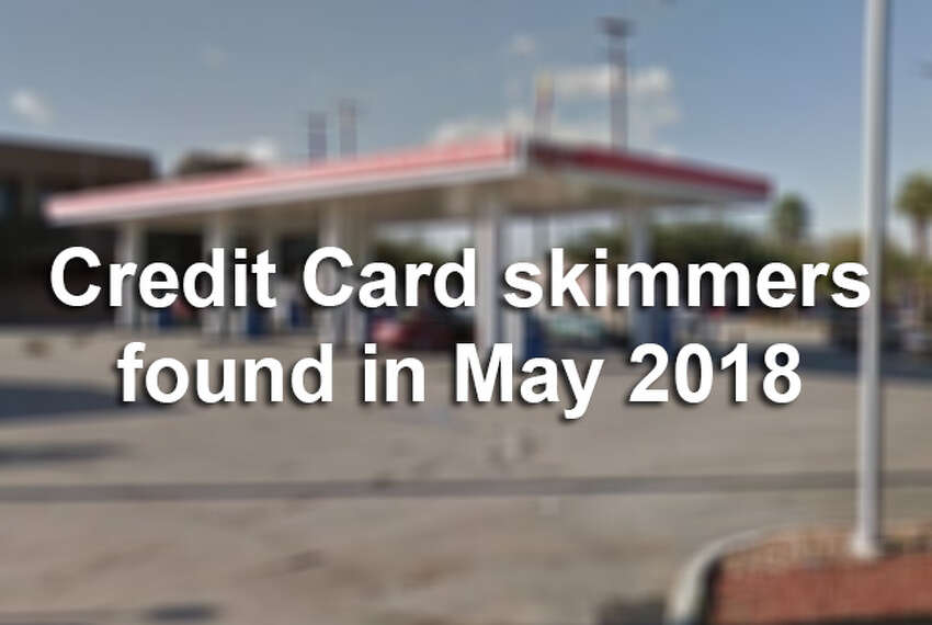 Credit card skimming devices where found at the following gas stations in May 2018, according to SAPD.