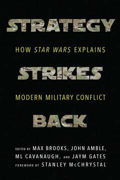 Star Wars Essays A New Hope For Teaching Soldiers In Strategy   Essays By Military And Strategic Experts Ranging From Generals And  Counterinsurgency Strategists To Science Fiction Writers And War  Journalists Essay Of Newspaper also Essay Topics For Research Paper  Example Of Essay Proposal