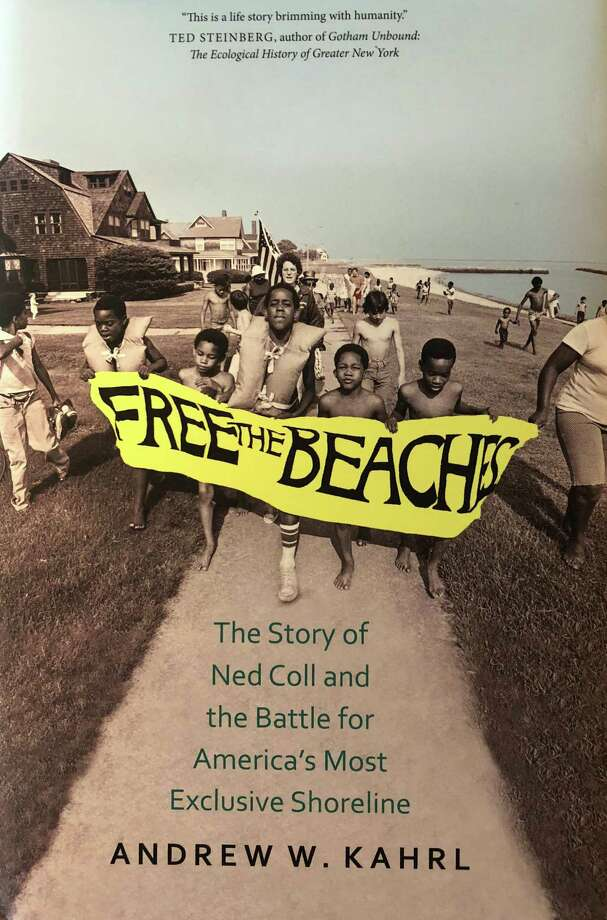 "Andrew Kahrl's book, ""Free the Beaches: The Story of Ned Coll and the Battle for America's Most Exclusive Shoreline,"" came out March, 2018. Photo: Sophie Vaughan / Hearst Connecticut Media / Westport News"