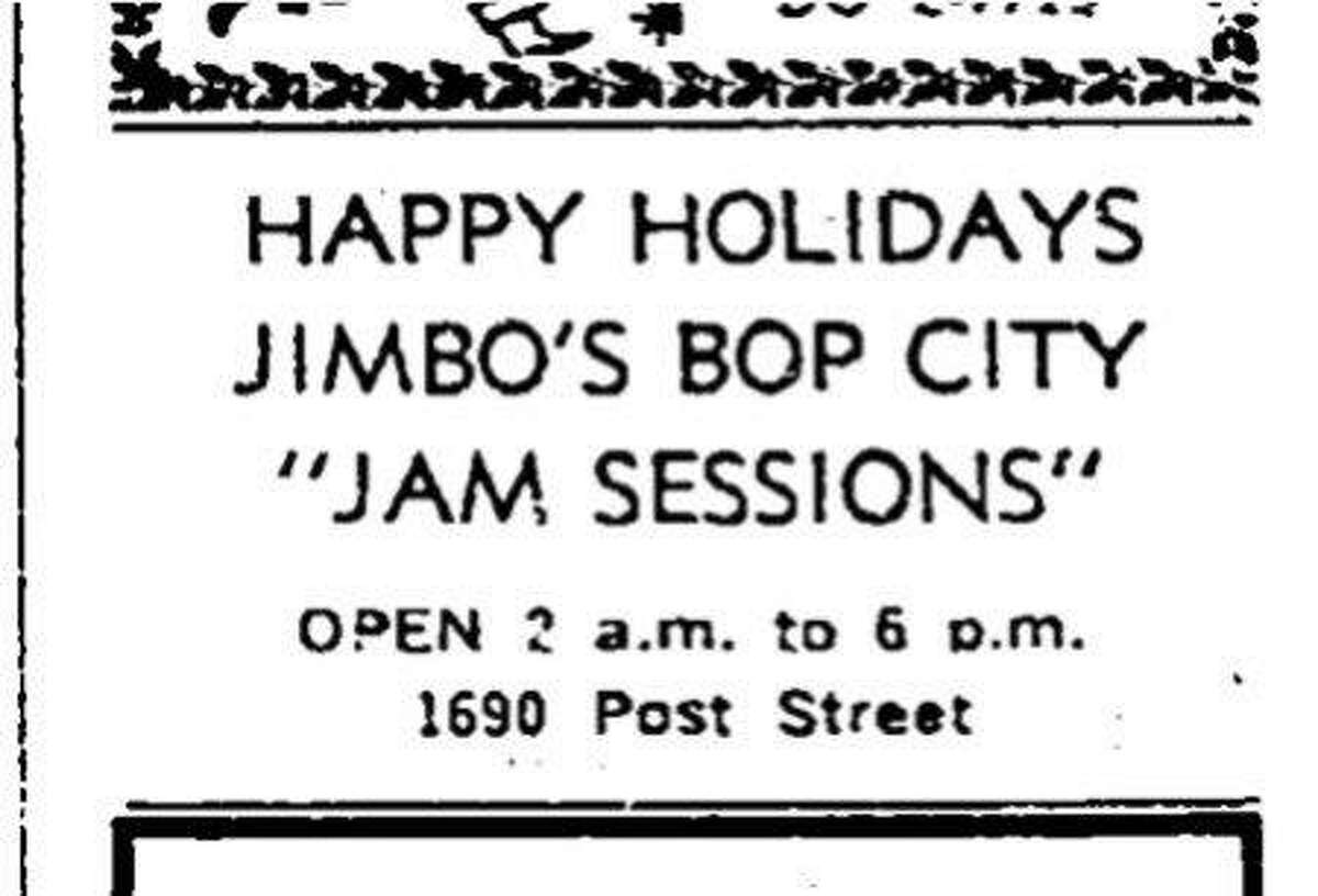 A December 25, 1952 Chronicle ad for Jimbo's Bop City, a popular jazz club that closed in 1965 located at 1690 Post St.,