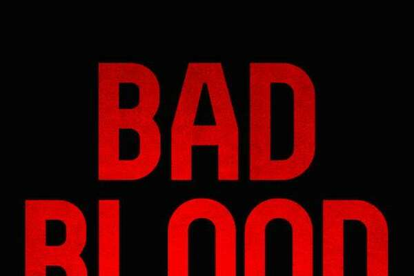 """Bad Blood"""