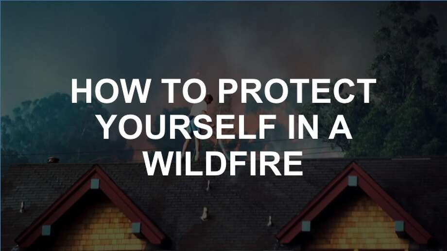 Tips for protecting yourself in a wildfire. Photo: Fred Larson/The Chronicle