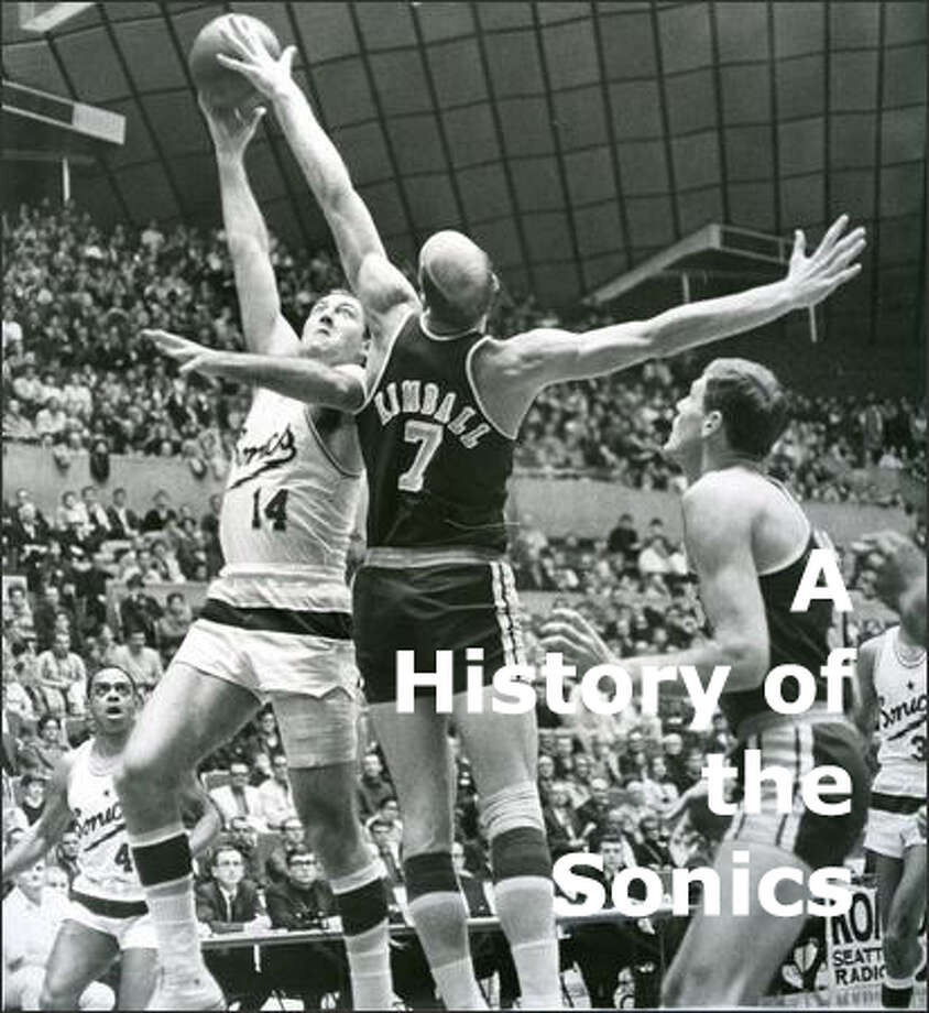 Looking back at the Sonics through the years... Photo: P-I File