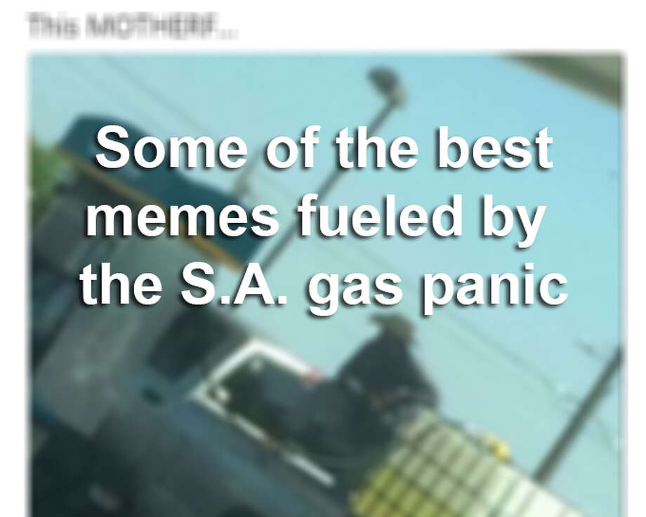 In the aftermath of Hurricane Harvey in 2017, San Antonians rushed to fill up their tanks, causing a shortage of gas in the area. Click ahead to see some of the best memes from what became known as the gas panic. Photo: Screengrab, Twitter
