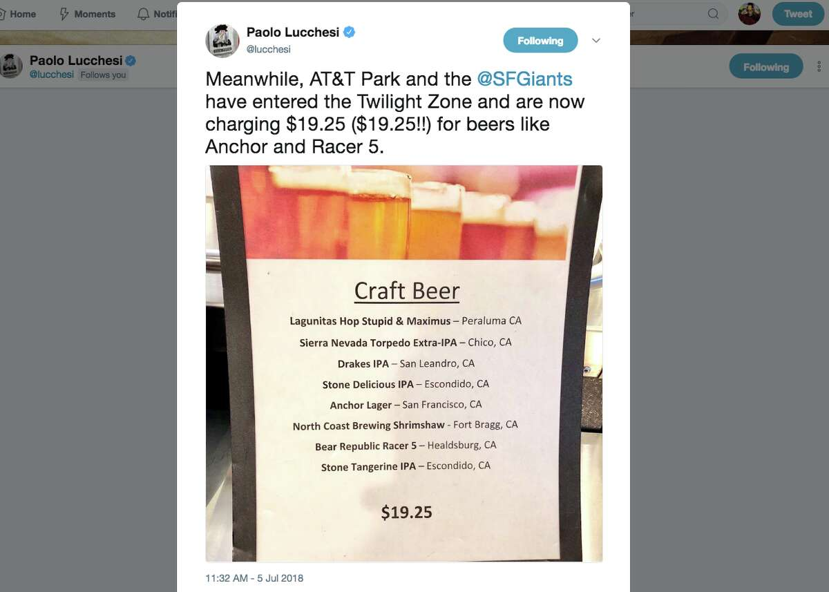 Chronicle Food Editor Paolo Lucchesi tweeted a photo of a beer menu from AT&T Park listed a select number of beers for $19.25 per 22-oz. cup.
