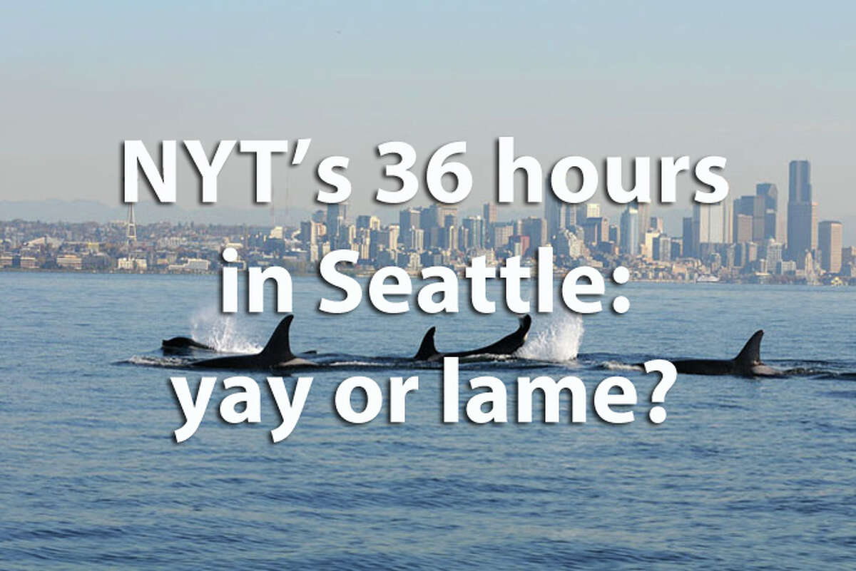 The New York Times spent another 36 hours in Seattle recently and gave some recommendations. They're mostly OK -- but we have some other suggestions, too. We give a