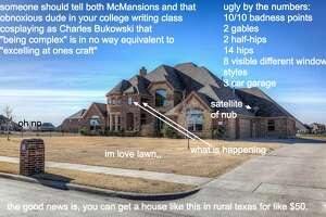 Architectural blogger Kate Wagner showed 16 different homes around Texas no mercy when it came to their design choices.