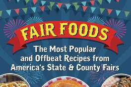 "The cover of George Geary's book ""Fair Foods: The Most Popular and Offbeat Recipes from America's State & County Fairs"" (2017, Santa Monica Press)"