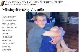 Nicolas Deaver, 14 was last seen Fridayat his home in the area of Crockett Martin Road and Highway 105 E, according to theMontgomery County Sheriff's Office. He is on probation and had removed his ankle monitor.
