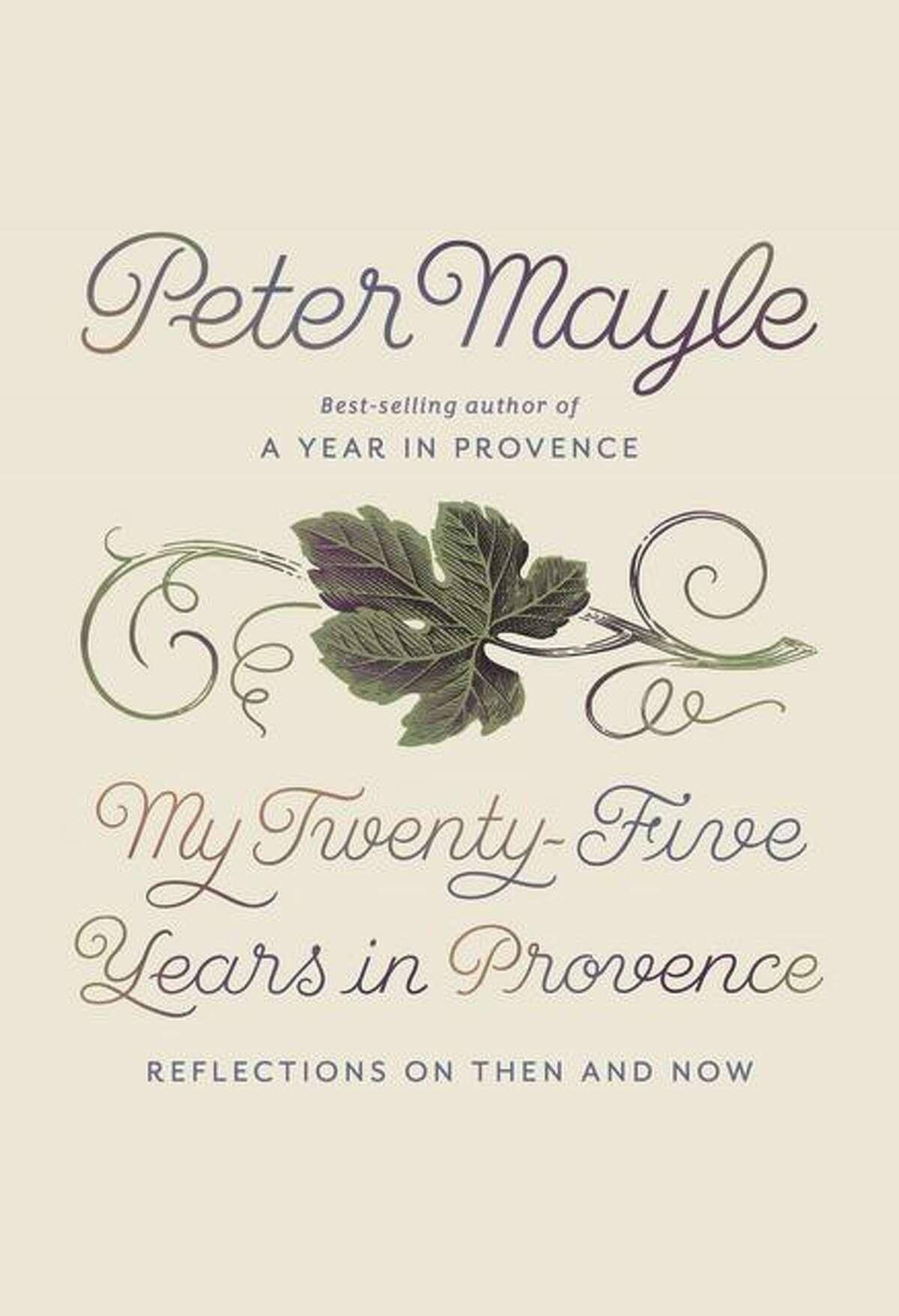 """My Twenty-Five Years in Provence"""