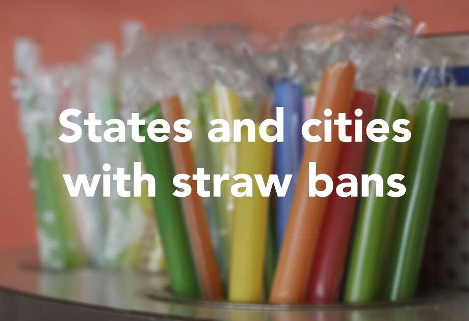 Here are all the states and cities with plastic straw bans (so far), according to Fast Company. Photo: Jeff Chiu / Associated Press