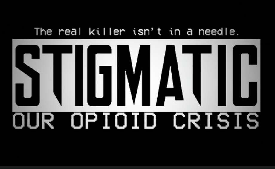 """Stigmatic: Our Opioid Crisis"" is a locally produced film that examines the opioid crisis. Photo: Image Provided"