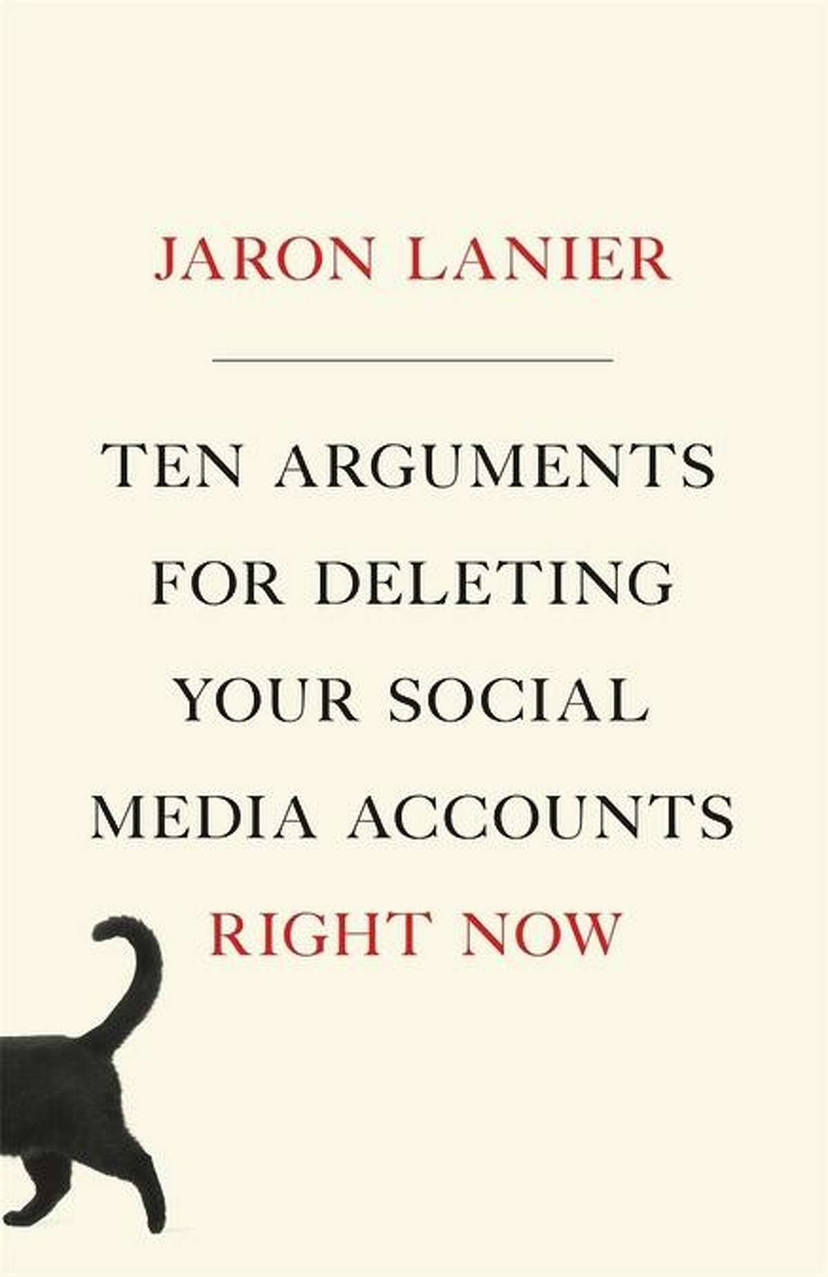 """""""Ten Arguments for Deleting Your Social Media Accounts Right Now"""""""