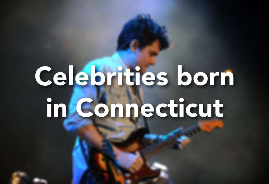 These are just a sampling of the celebrities born in Connecticut: Photo: Brian A. Pounds