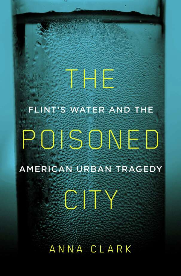 The Poisoned City: Flint's Water and the American Urban Tragedy Photo: Metropolitan, Handout / Handout