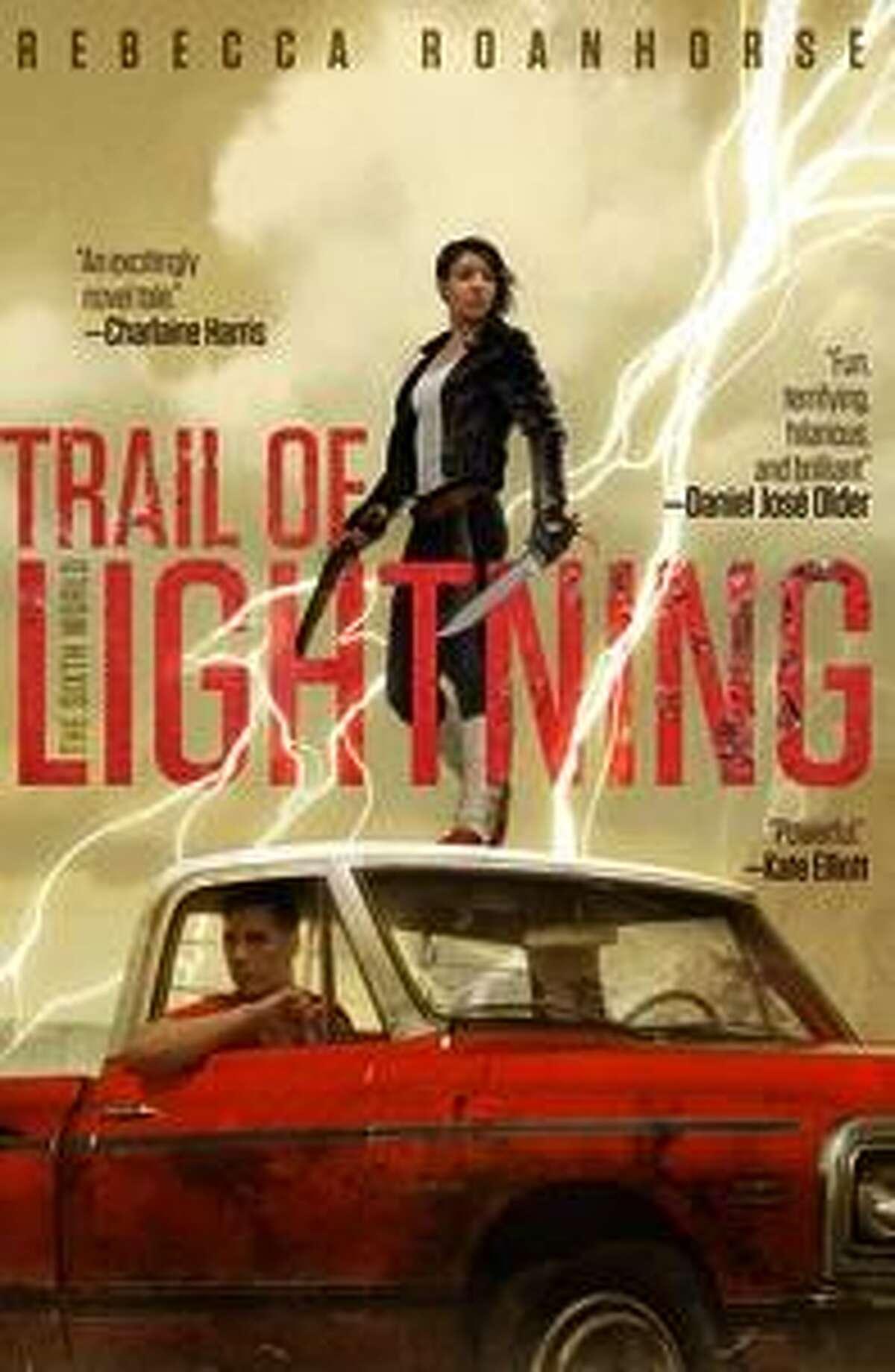 """Trail of Lightning"""