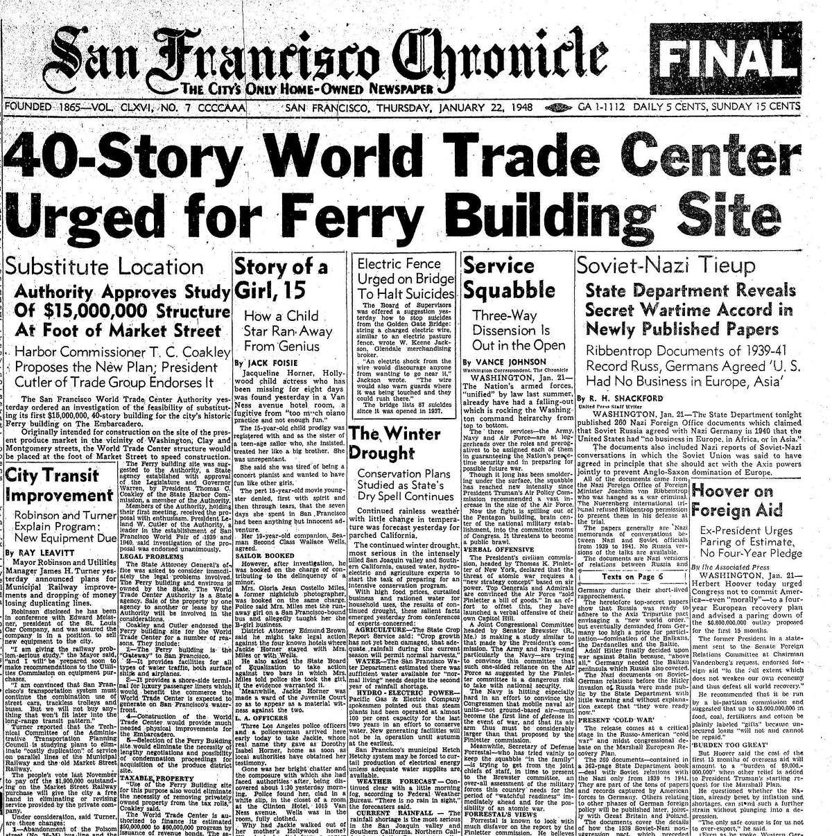 The January 22, 1948 Chronicle reported on plans to tear down the old Ferry Building, and replace it with a 40-story World Trade Center building