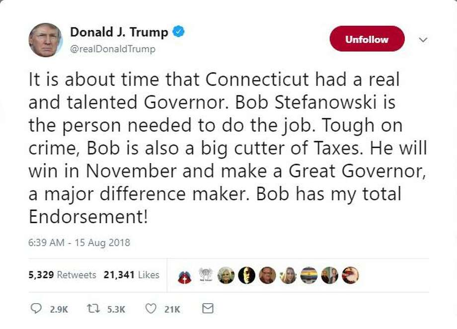 President Donald Trump endorsed Bob Stefanowski, Connecticut's Republican nominee for governor, in a tweet early Wednesday morning. Photo: Contributed