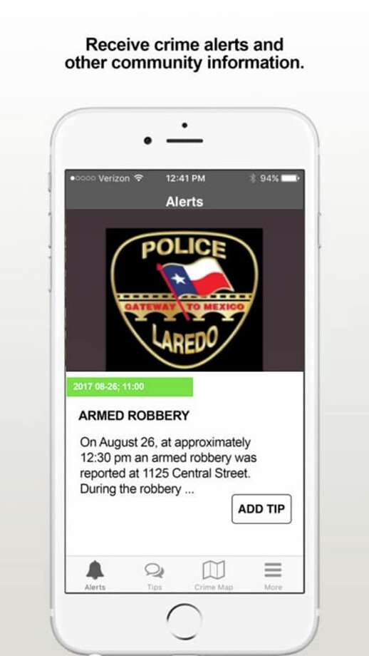 Laredo police launched their new app Thursday. With it, people will receive alert notifications of incidents occurring within the city. People can also submit information cases police need information on. Photo: Laredo Police Department