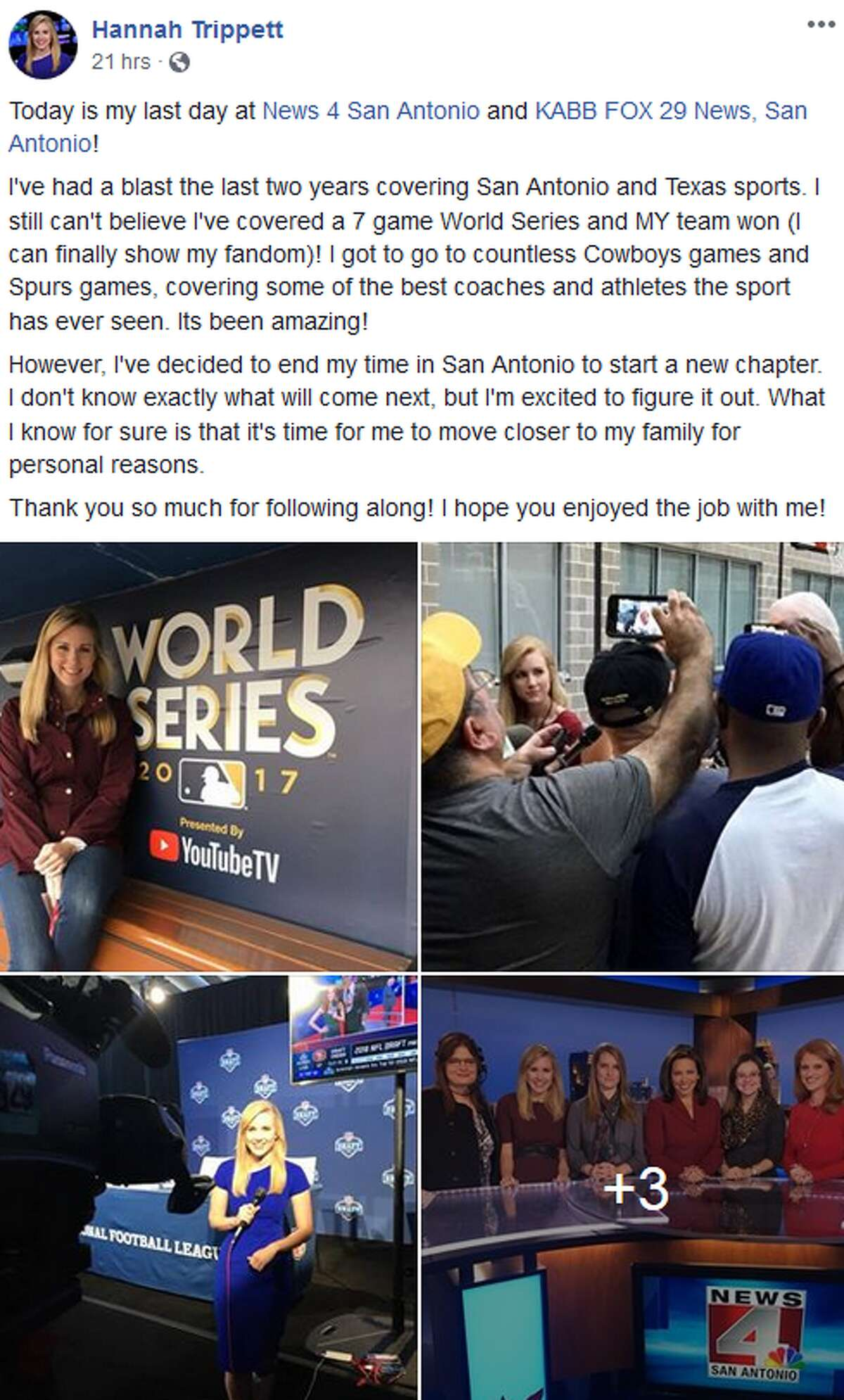 """""""I've had a blast the last two years covering San Antonio and Texas sports. I still can't believe I've covered a 7 game World Series and MY team won (I can finally show my fandom)! I got to go to countless Cowboys games and Spurs games, covering some of the best coaches and athletes the sport has ever seen. Its been amazing,"""" Hannah Trippett said on Facebook."""