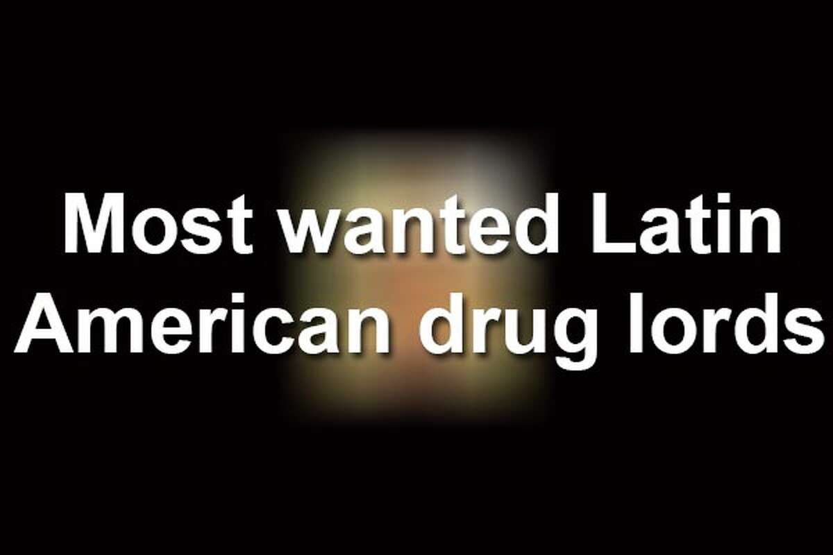 Scroll through to see the Latin American drug lords who police are offering multi-million dollar rewards for.